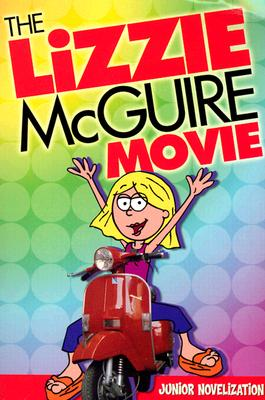 Image for The Lizzie McGuire Movie: Jr. Novel