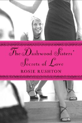 Image for The Dashwood Sisters' Secrets of Love