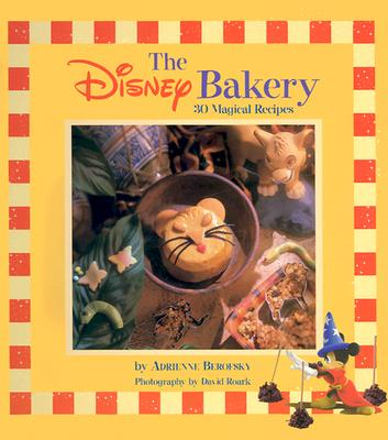 Image for The Disney Bakery (Disney Editions Deluxe)