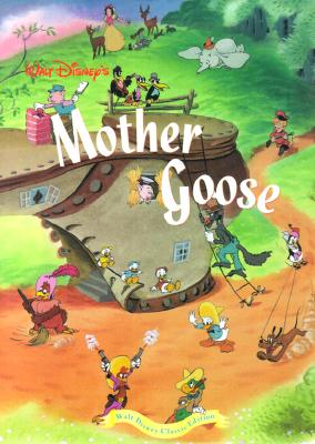 Image for Walt Disney's Mother Goose: Walt Disney Classic Edition
