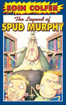 Image for The  Legend of Spud Murphy (Eoin Colfer's Legend Of...)