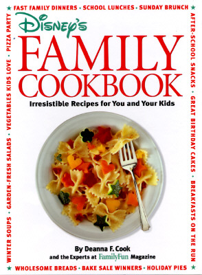 Image for Family Fun Cookbook: 250 Irresistible Recipes for You and Your Kids