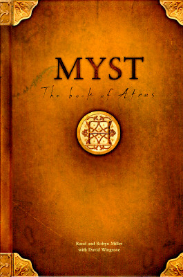 Image for MYST : THE BOOK OF ATRUS