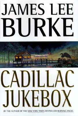 Cadillac Jukebox, Burke, James Lee
