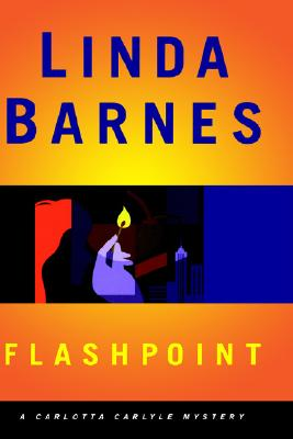Image for FLASHPOINT: A CARLOTTA CARLYLE MYSTERY (Carlotta Carlyle Mysteries)