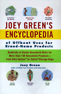 Image for JOEY GREEN'S ENCYCLOPEDIA OF OFFBEAT USES FOR BRAND-NAME PRODUCTS