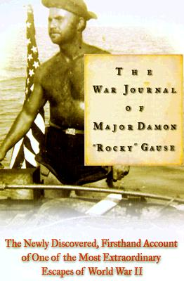 "Image for The War Journal of Major Damon ""Rocky"" Gause"