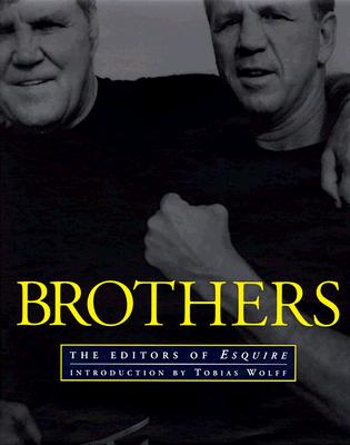 Image for BROTHERS INTRODUCTION BY TOBIAS WOLFF