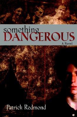 Image for Something Dangerous
