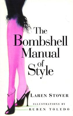 The Bombshell Manual of Style, Stover, Laren