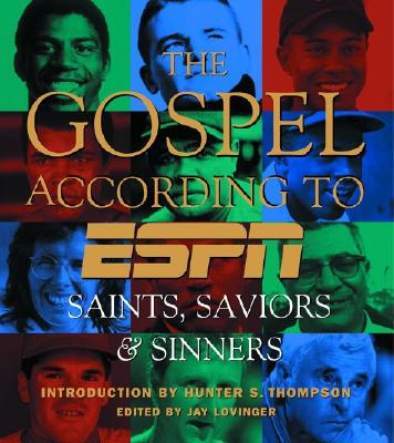 Image for The Gospel According to ESPN, The: Saints, Saviors, and Sinners
