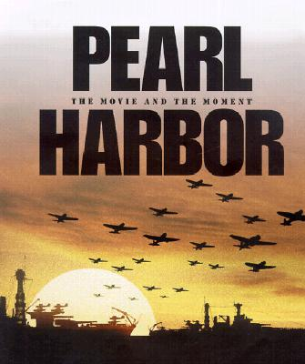 Image for Pearl Harbor: The Movie and the Moment