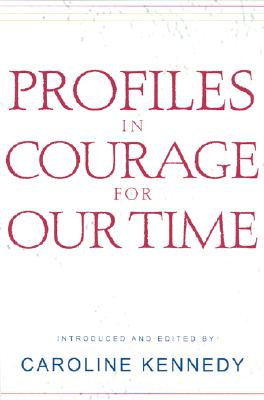 Image for Profiles in Courage for Our Time   ** SIGNED 1st/1st + Photo **