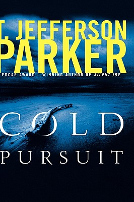Cold Pursuit, Parker, T. Jefferson