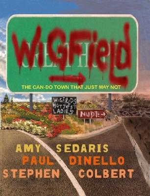 Image for WIGFIELD: The Can-Do Town That Just May Not