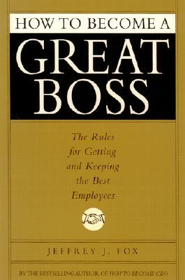 Image for HOW TO BECOME A GREAT BOSS