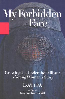 Image for My Forbidden Face: Growing Up Under the Taliban: A Young Woman's Story