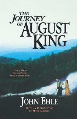 Journey of August King, The, John Ehle