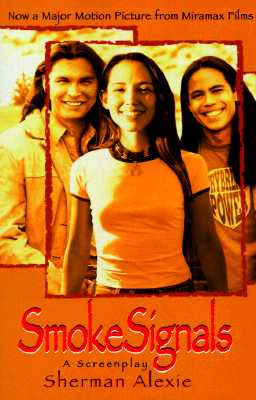Smoke Signals, Alexie, Sherman