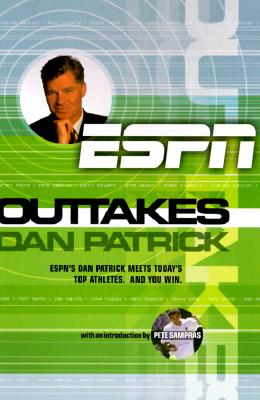 Image for Outtakes : Dan Patrick, ESPN