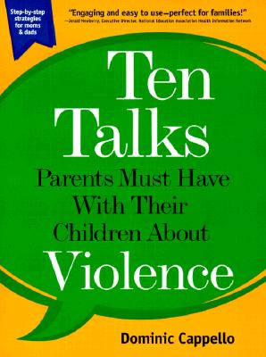 Image for Ten Talks Parents Must Have With Their Children About Violence