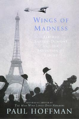 Image for WINGS OF MADNESS: ALBERTO SANTOS-DUMONT AND THE IN