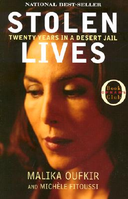 Stolen Lives: Twenty Years in a Desert Jail (Oprah's Book Club), Oufkir, Malika