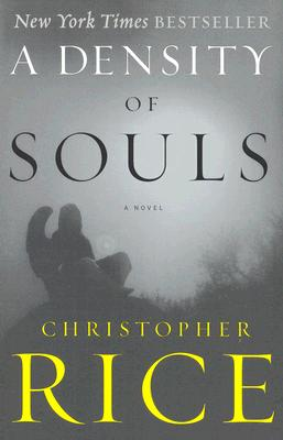 Density of Souls, CHRISTOPHER RICE