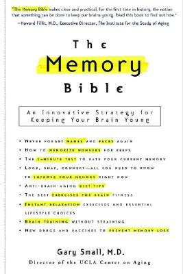 Image for The Memory Bible: An Innovative Strategy for Keeping Your Brain Young