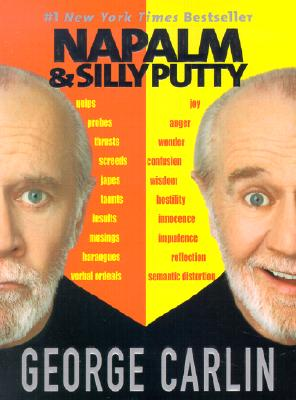 Napalm & Silly Putty, Carlin, George