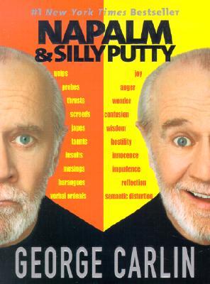 Napalm & Silly Putty, Carlin, George