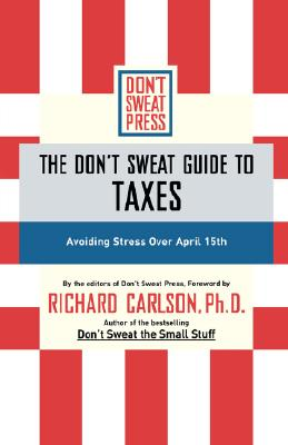 Image for DON'T SWEAT GUIDE TO TAXES
