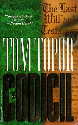 The Codicil  A Novel, Topor, Tom