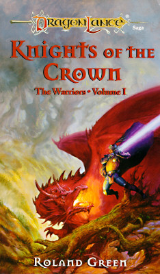 DL/WARRIORS #001 KNIGHTS OF THE CROWN, DRAGON LANCE - GREEN, ROLAND