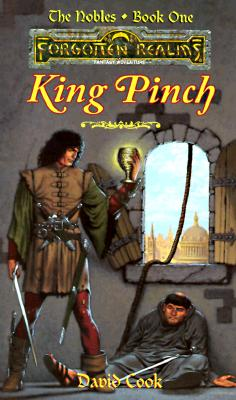 Image for King Pinch (Forgotten Realms:  The Nobles, Book 1)