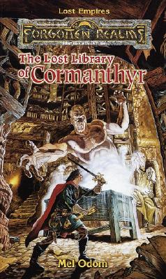 Image for The Lost Library of Cormanthyr (Forgotten Realms:  Lost Empires, Book 1)
