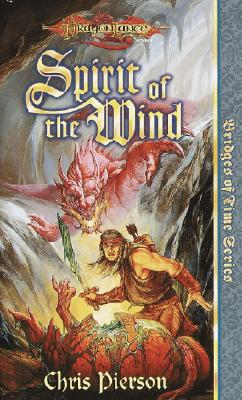 Image for Spirit of the Wind (Dragonlance Bridges of Time, Vol. 1)