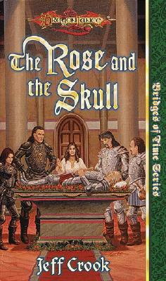 Image for Bridge of Time Series: The Rose and the Skull (Dragonlance)