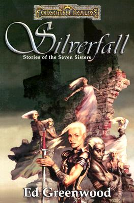 Image for Silverfall: Stories of the Seven Sisters (Forgotten Realms)