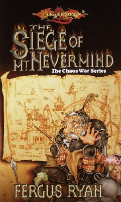 Image for The Siege of Mt. Nevermind (Dragonlance Chaos War, Vol. 5)