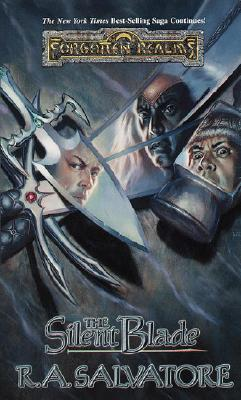 The Silent Blade (Forgotten Realms:  Paths of Darkness, Book 1), R.A. SALVATORE