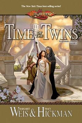 Image for Time of the Twins: Dragonlance Legends, Volume I (Dragonlance Legends)