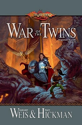 War of the Twins (Dragonlance Legends, Vol. 2), Margaret Weis, Tracy Hickman