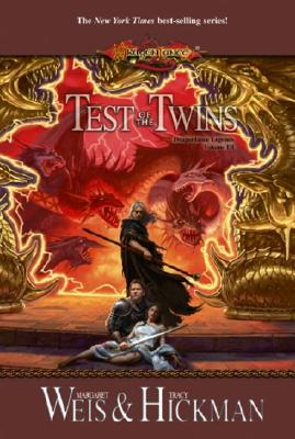 """Test of the Twins (Dragonlance Legends, Vol. 3)"", ""Weis, Margaret, Hickman, Tracy"""