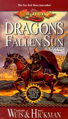 Dragons of a Fallen Sun (Dragonlance: The War of Souls, Volume I), Weis,Margaret/Hickman,Tracy