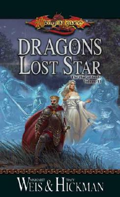 Dragons of a Lost Star (The War of Souls, Volume II), Margaret Weis, Tracy Hickman