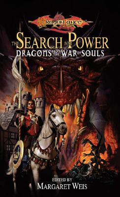 Image for The Search for Power: Dragons from the War of Souls (Dragonlance Anthology)