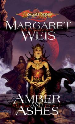 Amber and Ashes (Dragonlance: The Dark Disciple, Vol. 1) (v. 1), Margaret Weis