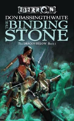 Image for The Binding Stone (The Dragon Below, Book 1)