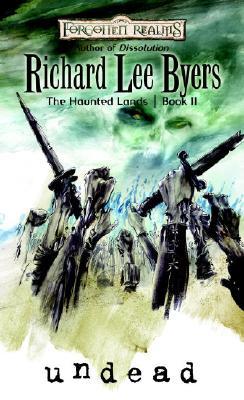 Undead: Haunted Lands, Book II (The Haunted Lands) (Bk. 2), Richard Lee Byers
